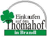 Thomahof-Brandl